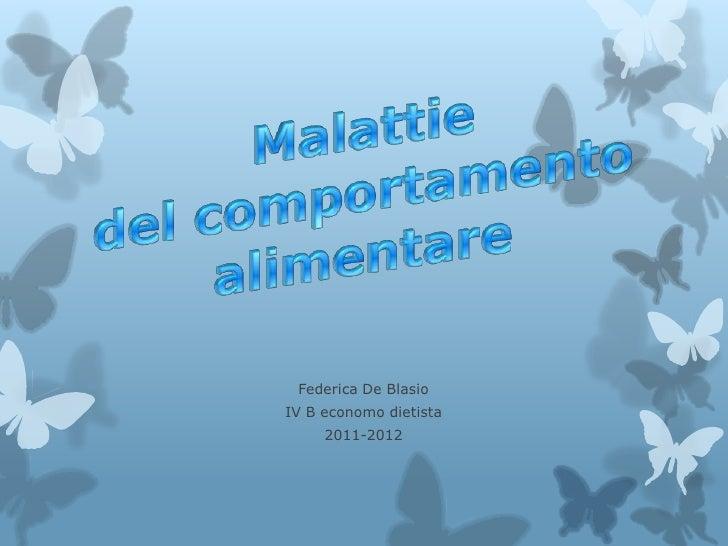 Federica De BlasioIV B economo dietista     2011-2012