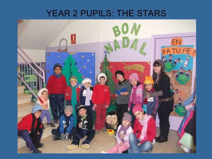 YEAR 2 PUPILS: THE STARS