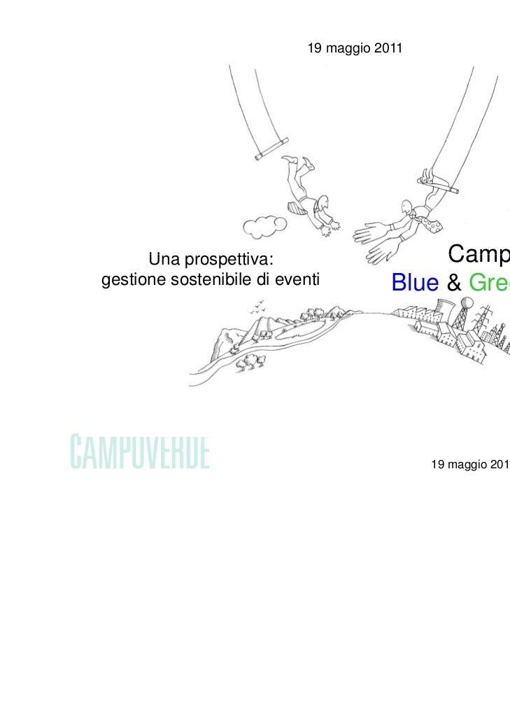 19 maggio 2011      Una      U prospettiva:                  tti                        Campoverdegestione sostenibile di ...