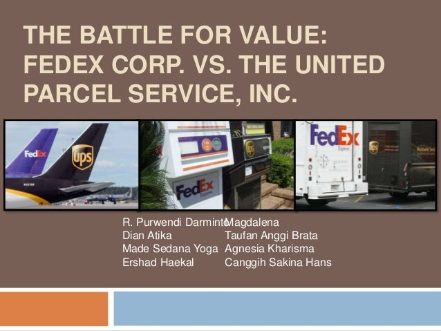 the battle for value 2004 fedex corp vs united parcel service inc 4 the battle for value, 2004: fedex corp vs united parcel service, inc  biddle, gary c, bowen, robert m and wallace, james s, evidence on eva, journal of.