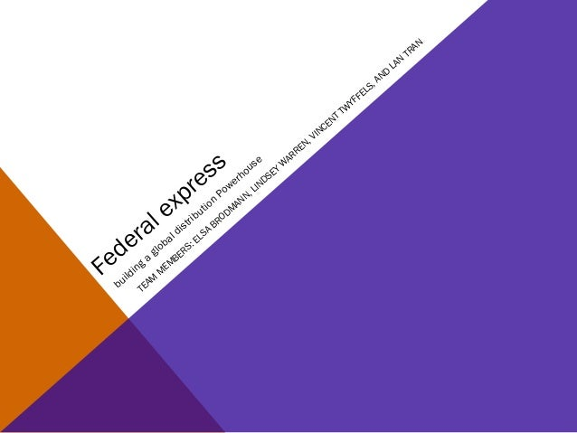 fedex management case study Ups supply chain solutions' case studies demonstrate proven industry solutions in high tech download complete case study improved inventory management.