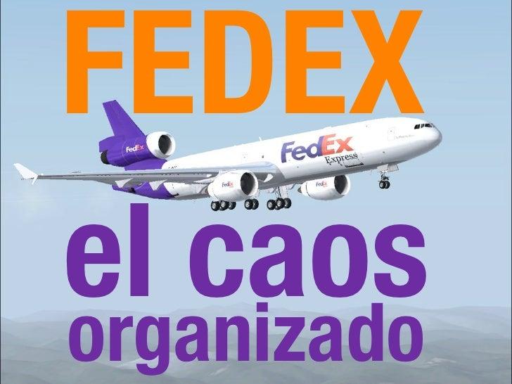 FEDEXel caosorganizado