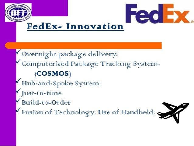 cosmos fedex Read this essay on cosmos come browse our large digital warehouse of free sample essays fedex has led the express transportation industry for more than two decades with significant innovations, including cosmos, dads, fedex supertracker, fedex powership and fedex shipping software.