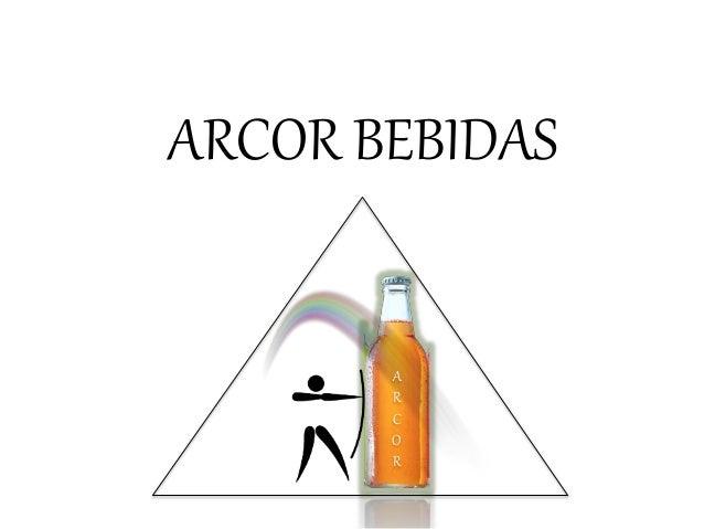 ARCOR BEBIDAS A R C O R