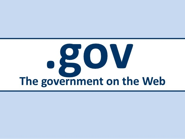 .govThe government on the Web