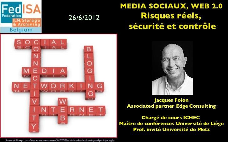 MEDIA SOCIAUX, WEB 2.0                                                               26/6/2012                            ...