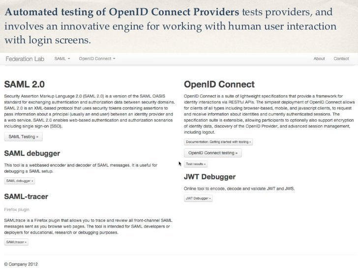 Automated testing of OpenID Connect Providers tests providers, andinvolves an innovative engine for working with human use...