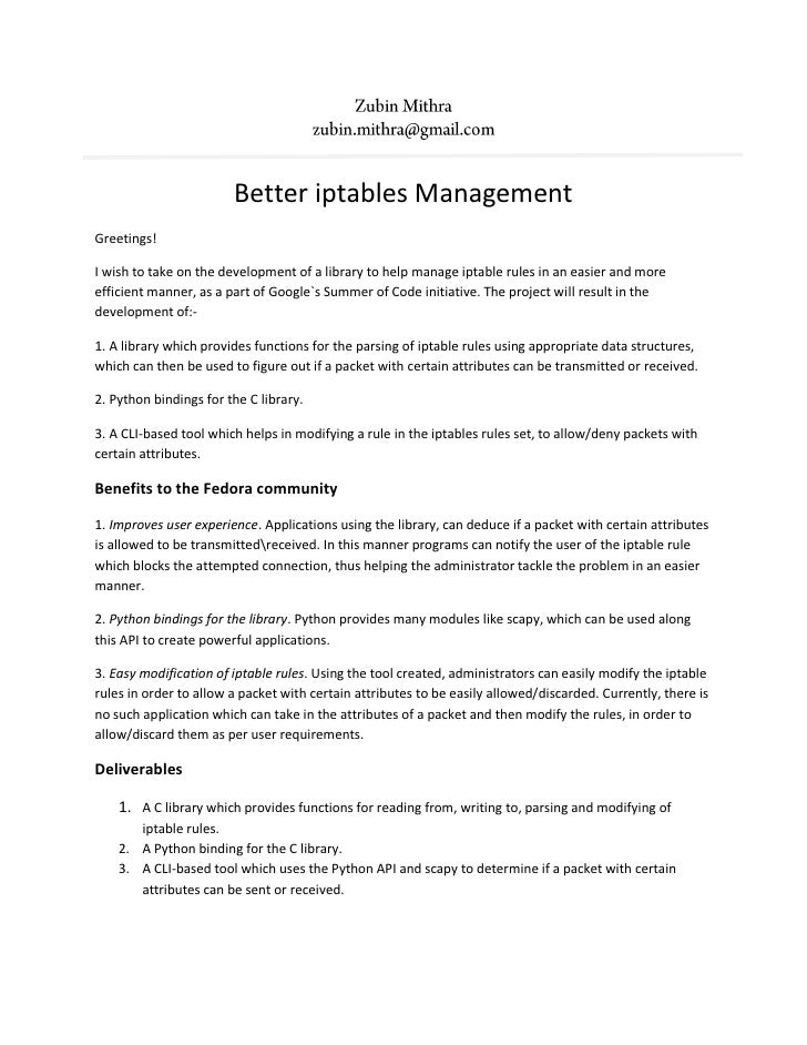 Better iptables Management Greetings!  I wish to take on the development of a library to help manage iptable rules in an e...