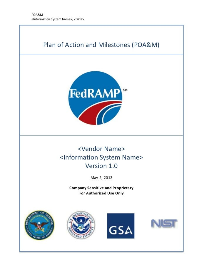 POA&M<Information System Name>, <Date>       Plan of Action and Milestones (POA&M)                       <Vendor Name>    ...