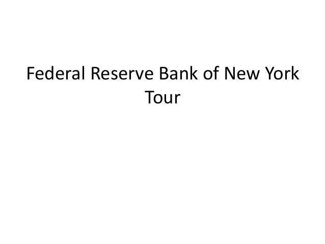Federal Reserve Bank of New York Tour 2016
