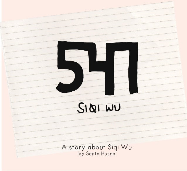 1 A story about Siqi Wu by Septa Husna
