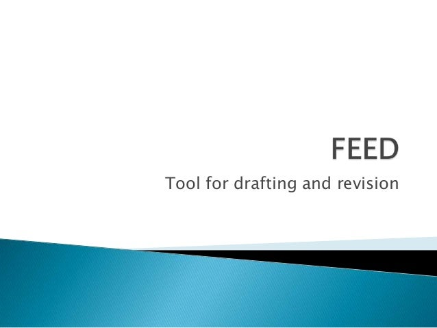 Tool for drafting and revision