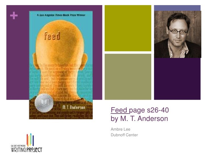 Feed page s26-40by M. T. Anderson		<br />Ambre Lee<br />Dubnoff Center<br />