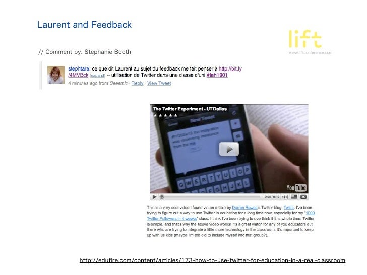 Laurent and Feedback// Comment by: Stephanie Booth             http://edufire.com/content/articles/173-how-to-use-twitter-f...