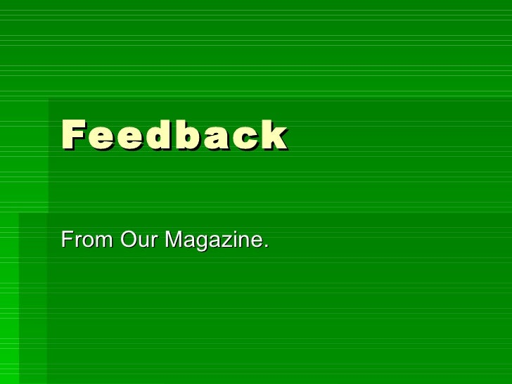 Feedback From Our Magazine.