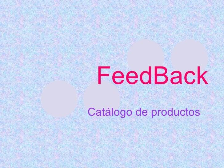 FeedBack Catálogo de productos