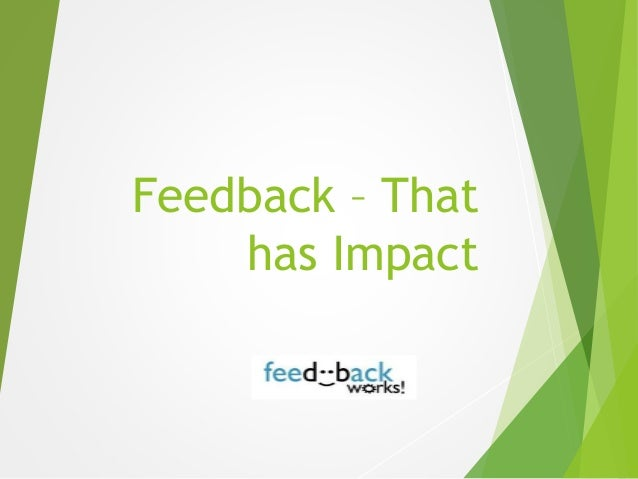 Feedback – That has Impact