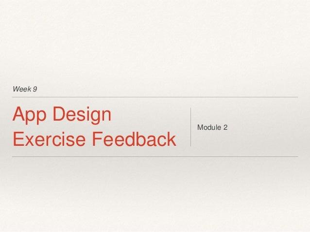 Week 9 App Design Exercise Feedback Module 2