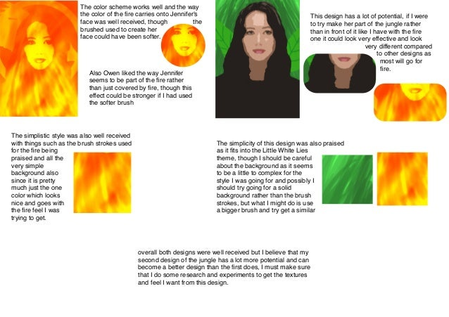 The color scheme works well and the way the color of the fire carries onto Jennifer's face was well received, though the br...