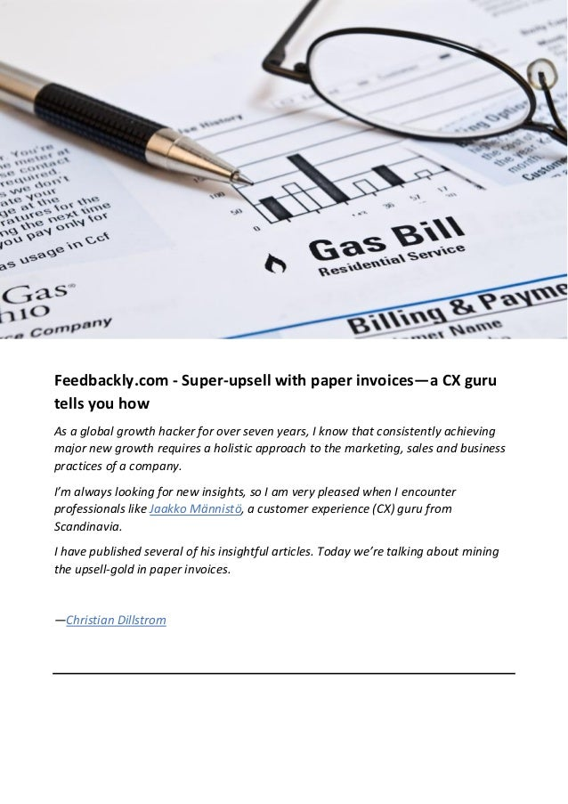 feedbackly com super upsell with paper invoices a cx guru tells y