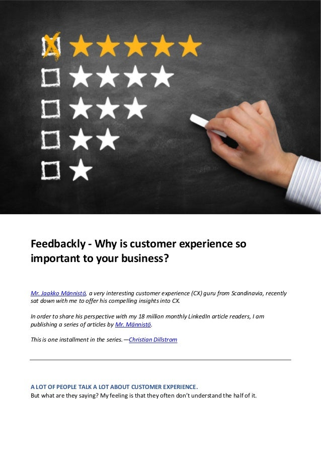 Feedbackly - Why is customer experience so important to your business? Mr. Jaakko Männistö, a very interesting customer ex...