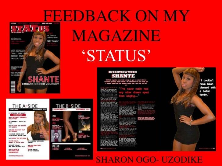FEEDBACK ON MY   MAGAZINE    'STATUS'     SHARON OGO- UZODIKE