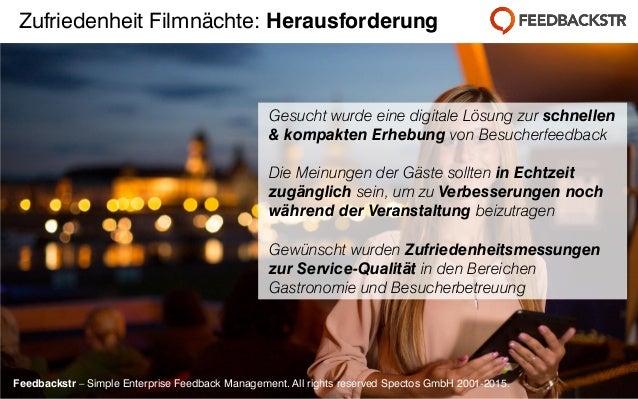 Feedbackstr – Simple Enterprise Feedback Management. All rights reserved Spectos GmbH 2001-2015. Gesucht wurde eine digita...
