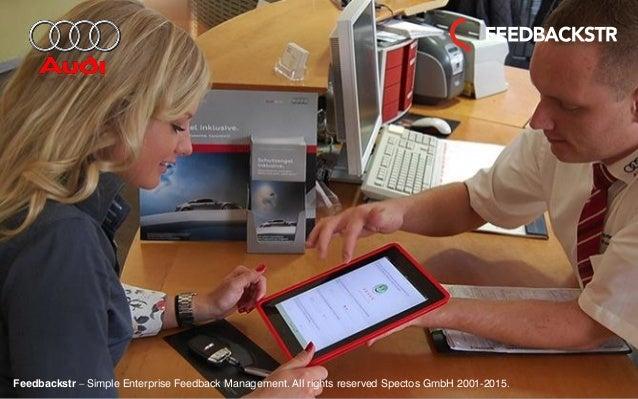 Feedbackstr – Simple Enterprise Feedback Management. All rights reserved Spectos GmbH 2001-2015.Feedbackstr – Simple Enter...