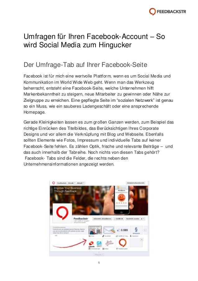 Umfragen für Ihren Facebook-Account – So wird Social Media zum Hingucker Der Umfrage-Tab auf Ihrer Facebook-Seite Facebook...