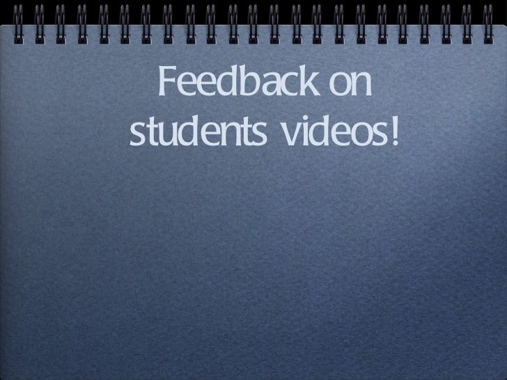 Feedback on student videos
