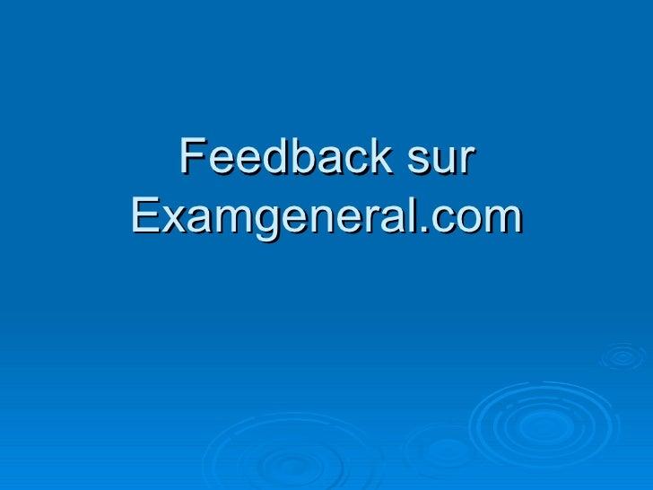 Feedback sur Examgeneral.com