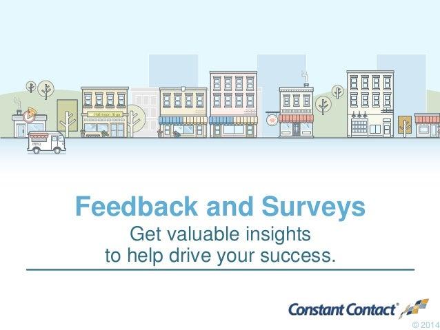 Halfmoon Yoga  B•B•Q  Feedback and Surveys  Get valuable insights  to help drive your success.  © 2014