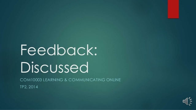 Feedback:  Discussed  COM10003 LEARNING & COMMUNICATING ONLINE  TP2, 2014