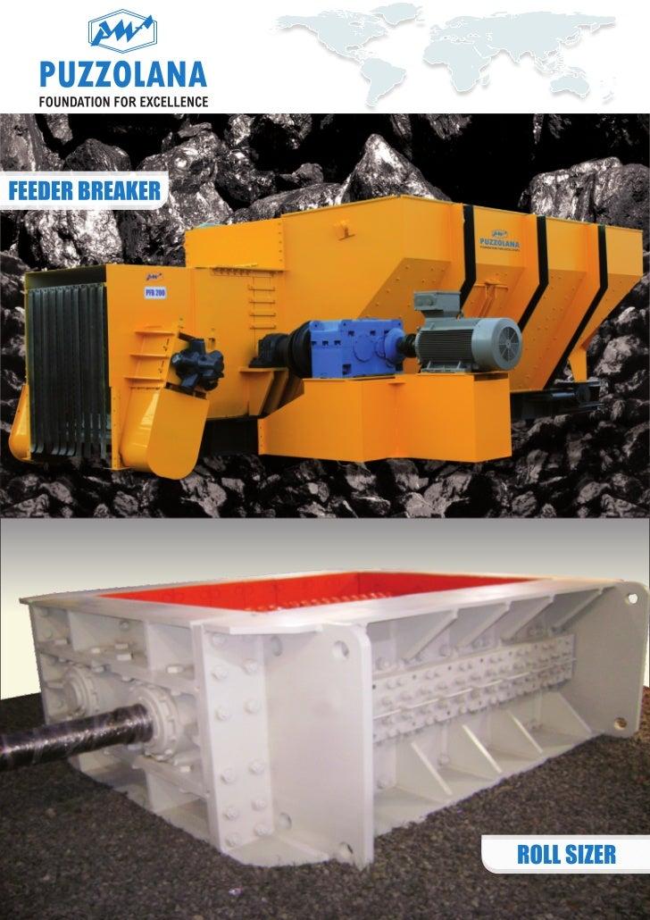 B                         D                 A                 CFeeder Breaker                             Roll Sizer