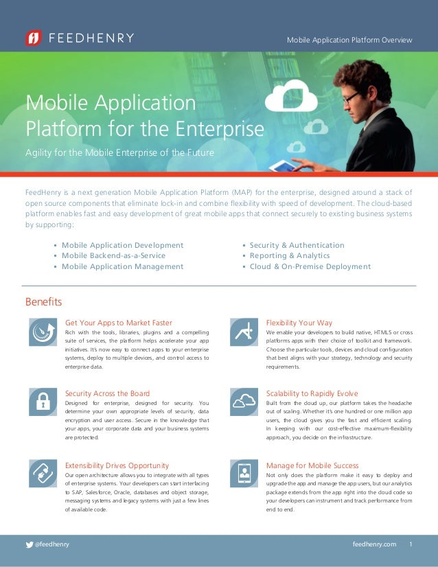 Mobile Application Platform Overview  Mobile Application Platform for the Enterprise Agility for the Mobile Enterprise of ...