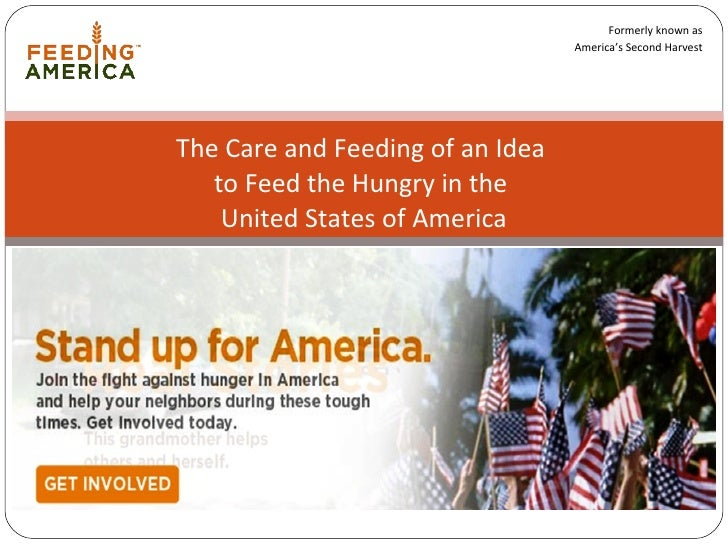 The Care and Feeding of an Idea  to Feed the Hungry in the  United States of America Formerly known as America's Second Ha...