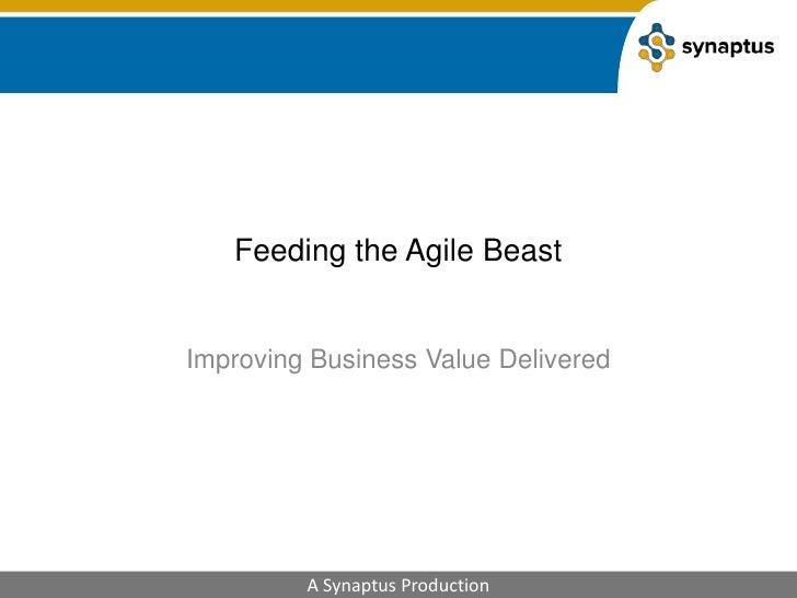 Feeding the agile beast agile 2010