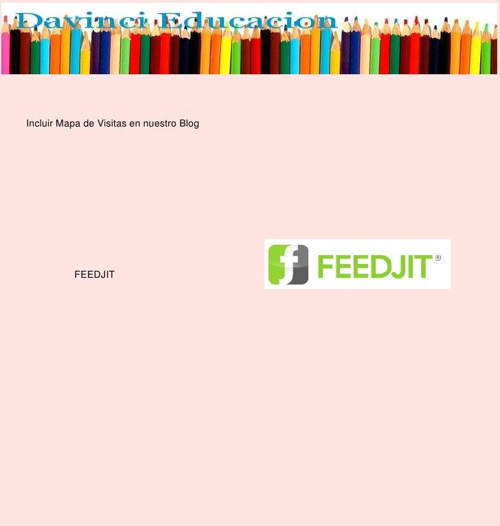 Incluir Mapa de Visitas en nuestro Blog<br />FEEDJIT<br />