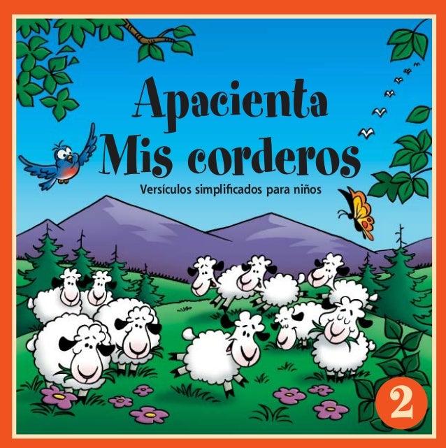 2ApacientaMis corderosVersículos simplificados para niñosFML#2_cvr_ESPWI.indd 1 8/12/2002, 9:42:04 PM