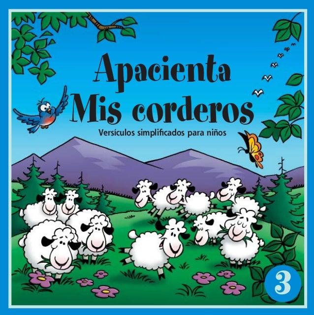 3ApacientaMis corderosVersículos simplificados para niñosFML#3_cvr_ESPWI.indd 1 8/12/2002, 8:03:03 PM