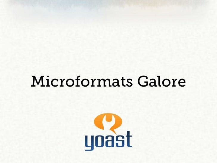 Microformats Galore