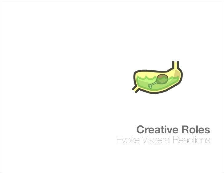 Creative Roles Make People Feel an Idea
