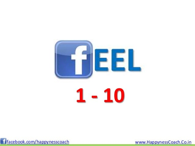 1 - 10facebook.com/happynesscoach            www.HappynessCoach.Co.in