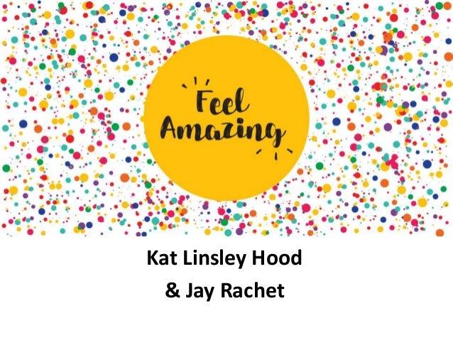 Kat Linsley Hood & Jay Rachet
