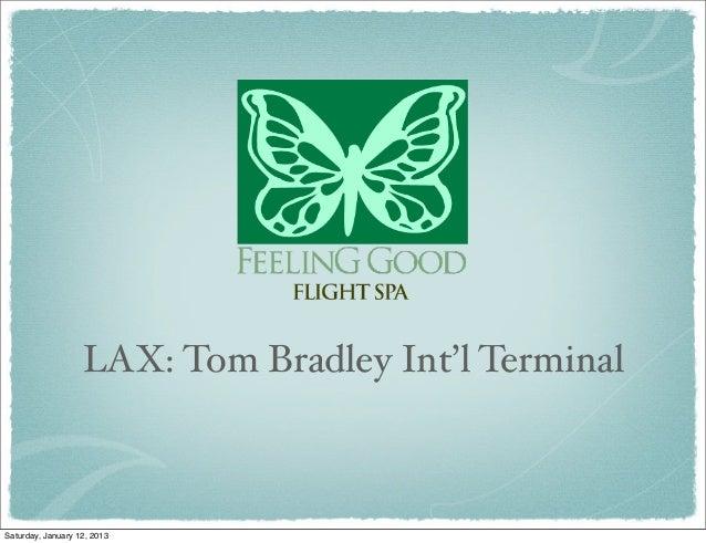 LAX: Tom Bradley Int'l TerminalSaturday, January 12, 2013