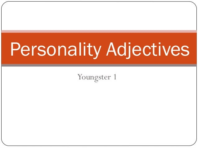 Youngster 1 Personality Adjectives