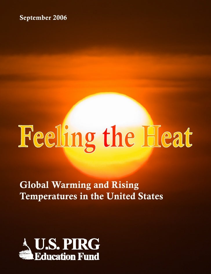 September 2006     Global Warming and Rising Temperatures in the United States