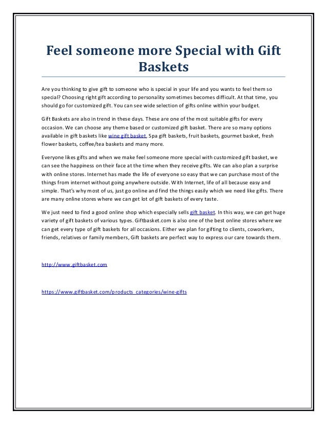 Feel someone more Special with Gift              BasketsAre you thinking to give gift to someone who is special in your li...