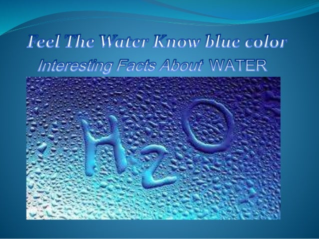 1st Fact March 22 is celebrated worldwide day of water resources. Water - the most simple and familiar substance on the pl...