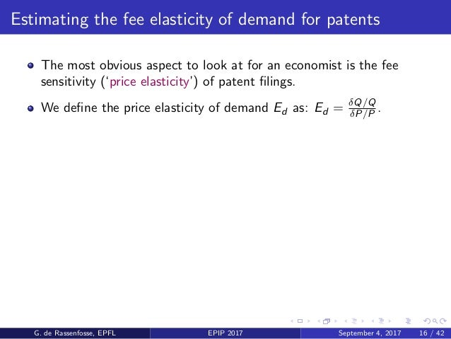 Estimating the fee elasticity of demand for patents The most obvious aspect to look at for an economist is the fee sensiti...